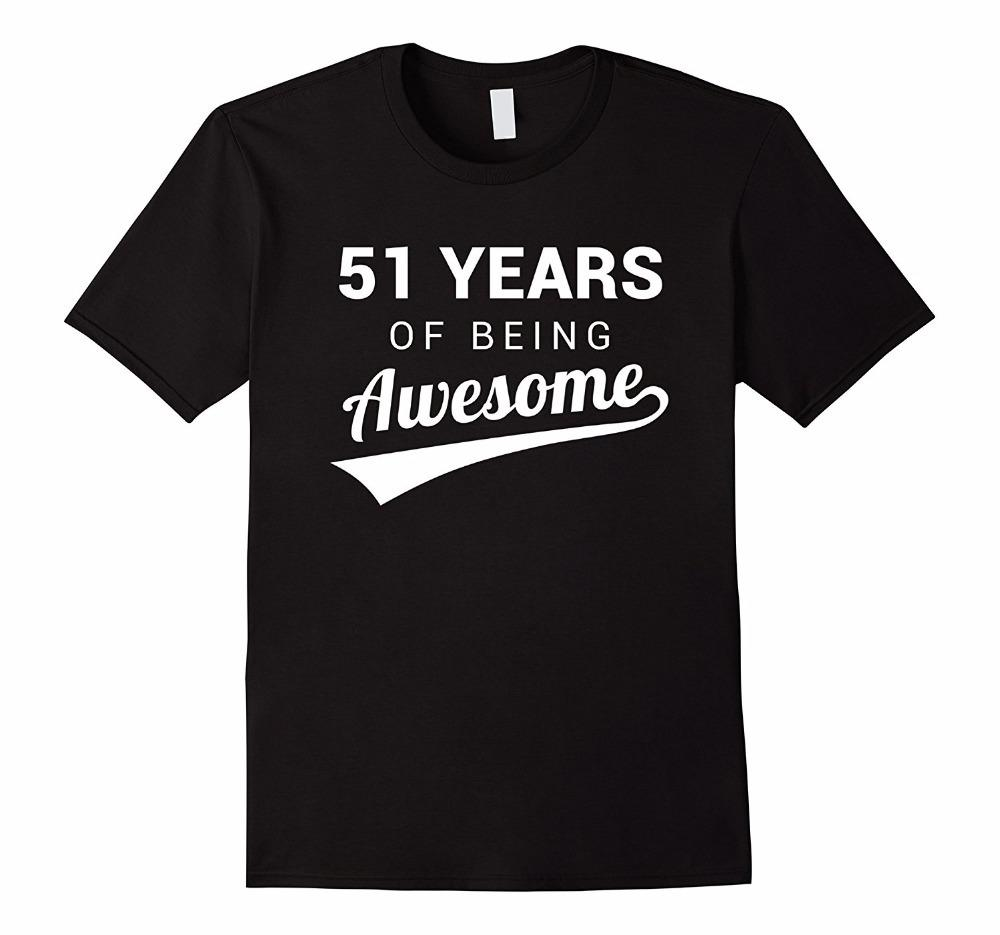 Funky T Shirts Crew Neck 51st Birthday Gift Shirt Funny Awesome 51 Year Old Bday Idea Cotton Short Sleeve For Men Designer Tee