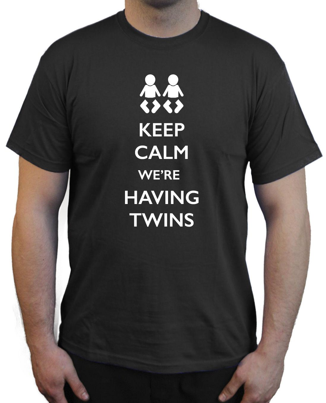 c5f96720 Keep Calm we're Having Twins Printed T-Shirt ~ Novelty Birthday Present  Funny size discout hot new tshirt top free shipping t-shirt