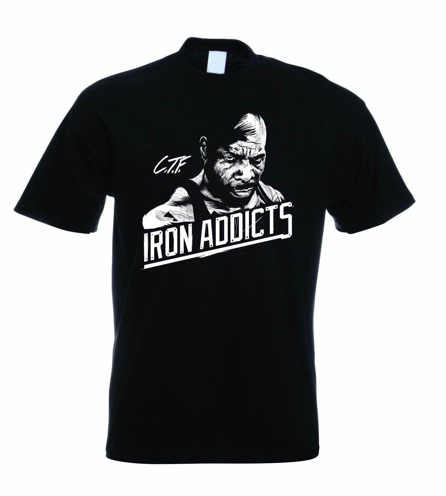 9d411100af6 CT FLETCHER IRON ADDICTS T SHIRT GYM BODYBUILDING MMA Funny Unisex Casual  Tee Gift Online Tee Shirts Shopping Funniest Tee Shirts From Tshirtsinc