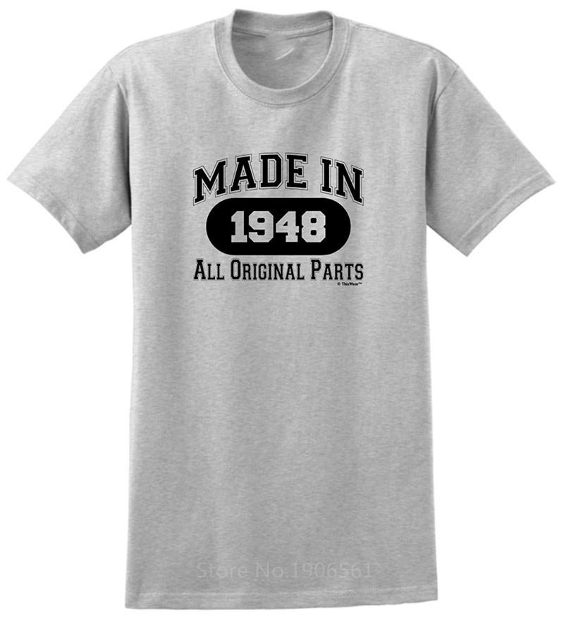 Machine Print T Shirt Hot Selling O Neck Short Sleeve Mens 70Th Birthday Gifts Made 1948 All Original Parts Shirts Moto Tee From