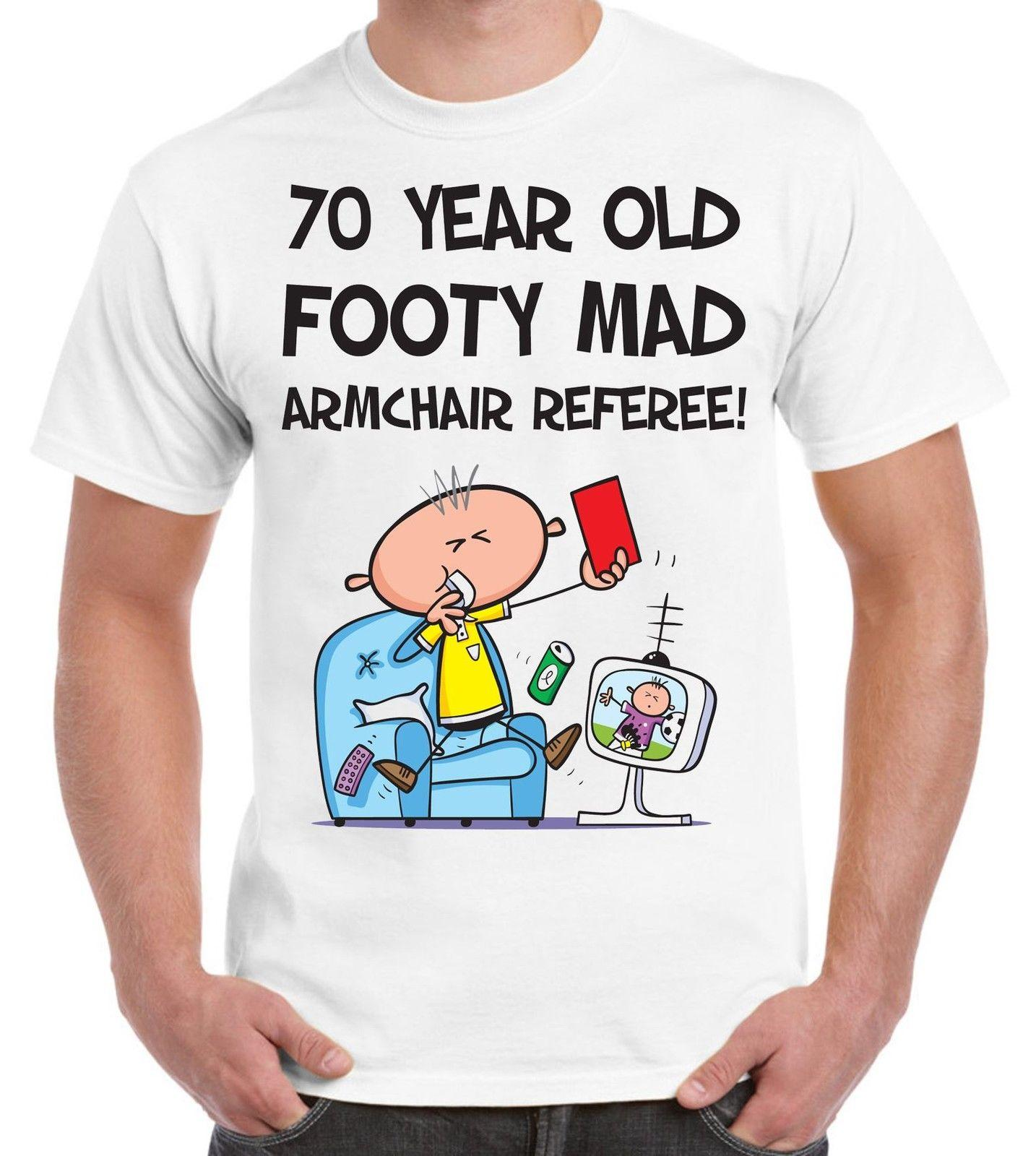 Footy Mad Armchair Referee MenS 70th Birthday Present T Shirt Gift