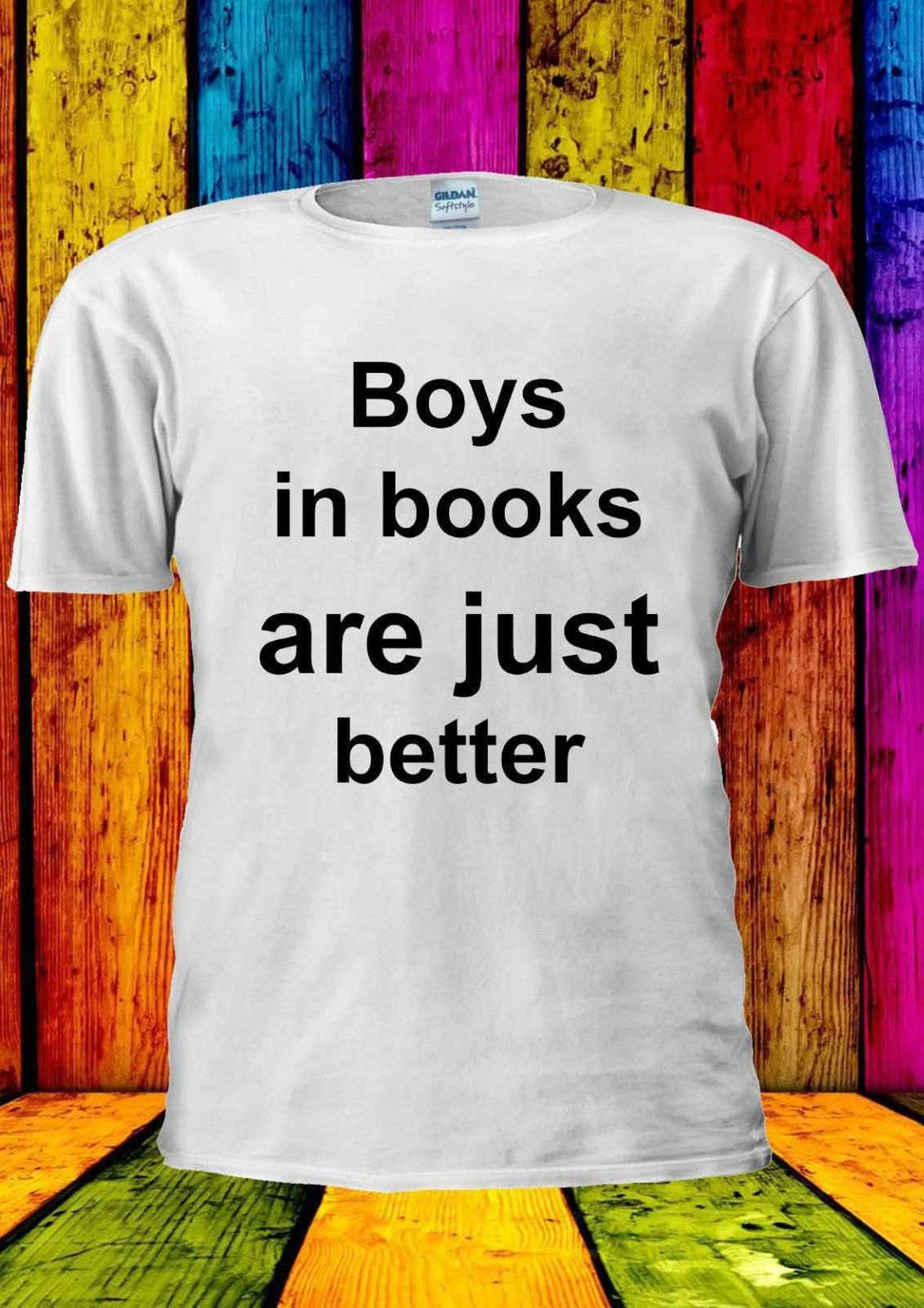 6aa49c6ed4b23 Boys In Books Are Just Better Tumblr T Shirt Vest Tank Top Men Women Unisex  1882 Canada 2019 From Yuxin002