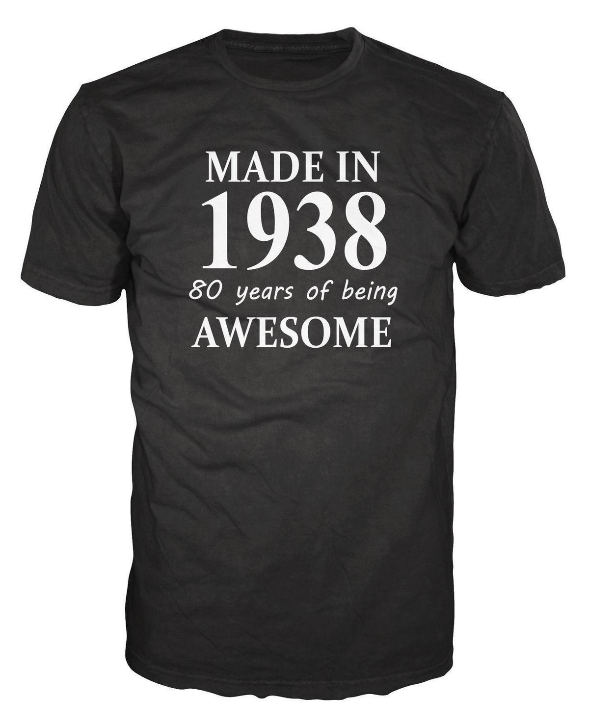 Made In 1938 80th Birthday Anniversary Party Funny T Shirt Cool Shirts Be Awesome From Linnan001 1467