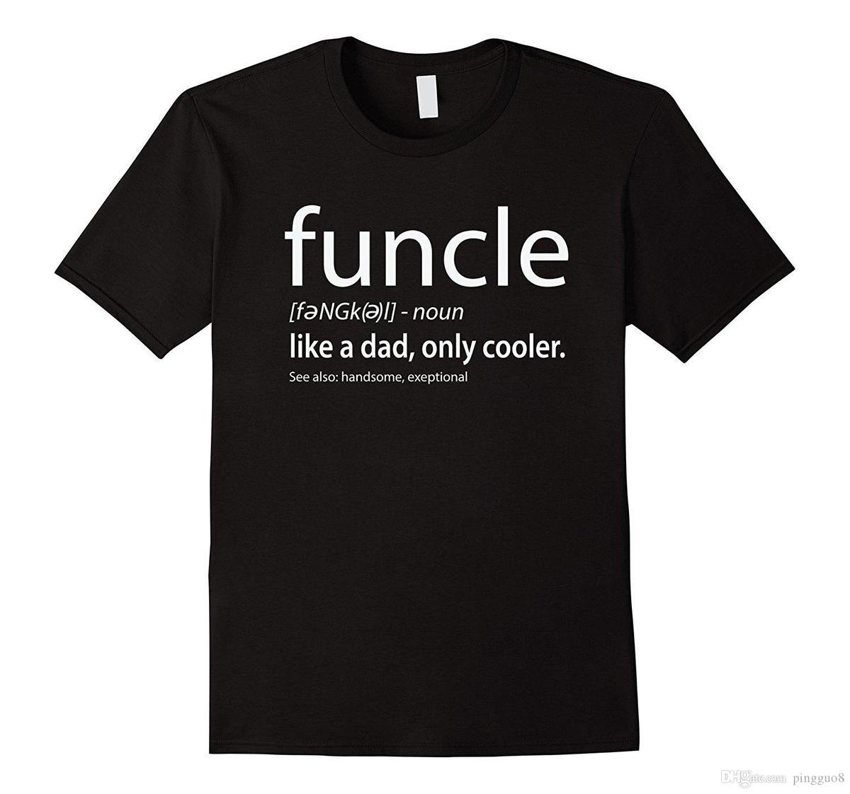 f4dc3ccf5 Funcle Definition T Shirt Gift For The Best Uncle Tee S It T Shirts From  Amesion95, $12.08| DHgate.Com