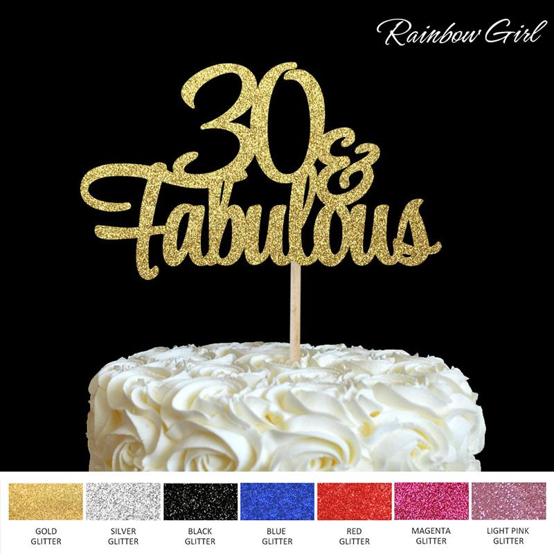 30 Fabulous Cake Topper Glitter 30th Birthday