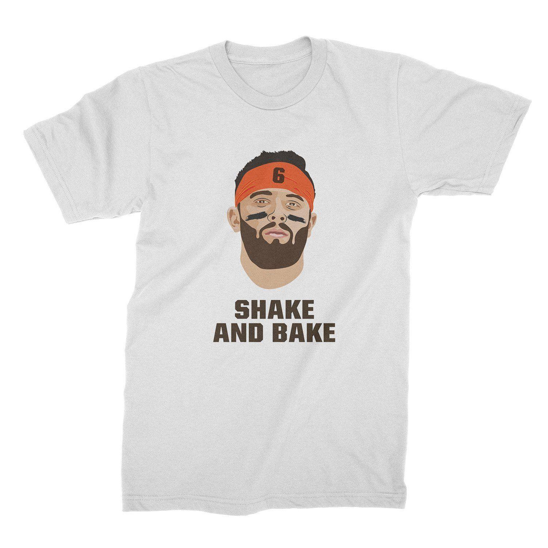 quality design 354ba 3b2e3 Baker Mayfield Shirt Browns Tshirt Baker Mayfield Shake and Bake ShirtFunny  free shipping Unisex Casual gift