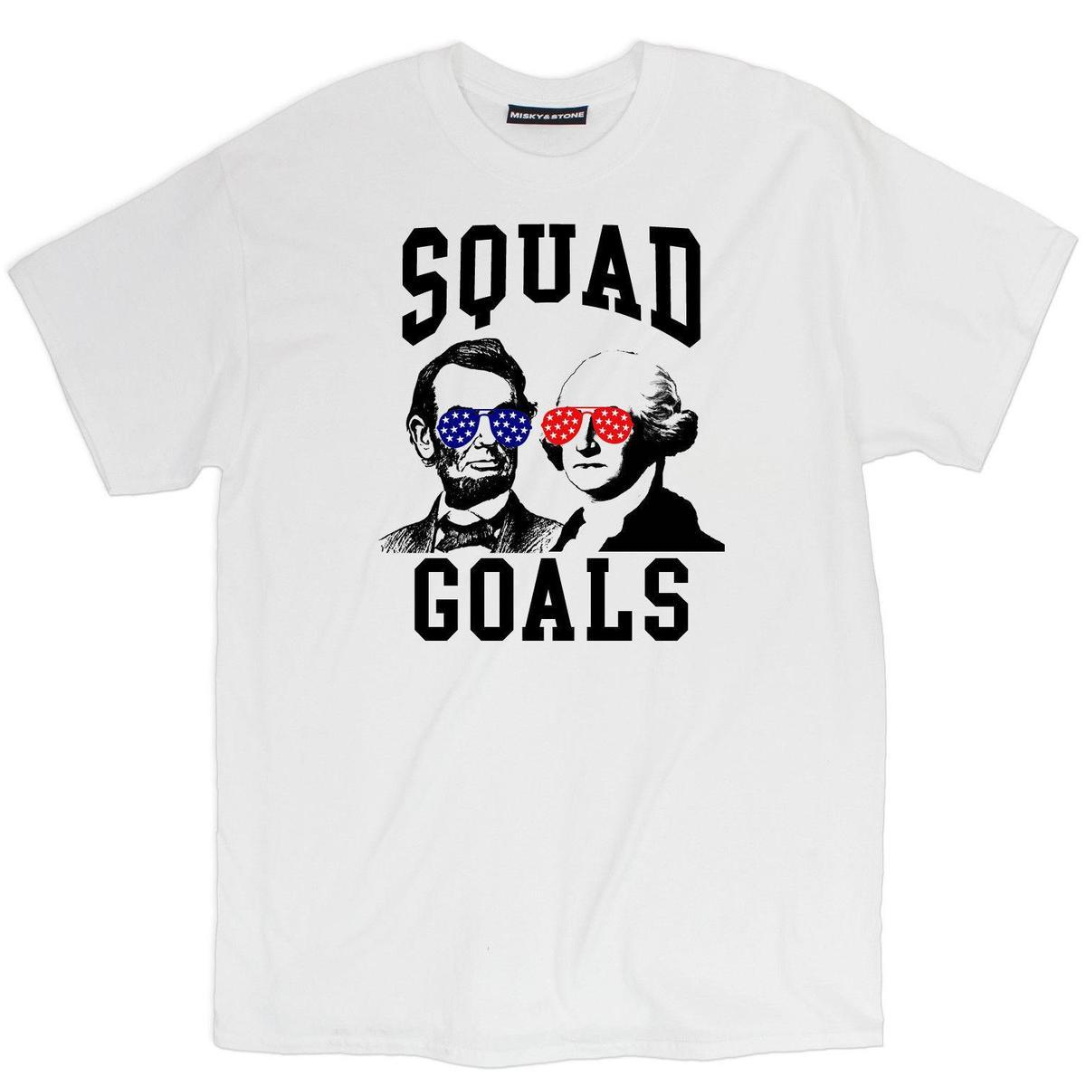 fce852e4 Misky & Stone Squad Goals Funny Presidents Independence Day 4th Of July  Shirts Buy T Shirt Fun Shirt From Linnan0003, $14.67| DHgate.Com