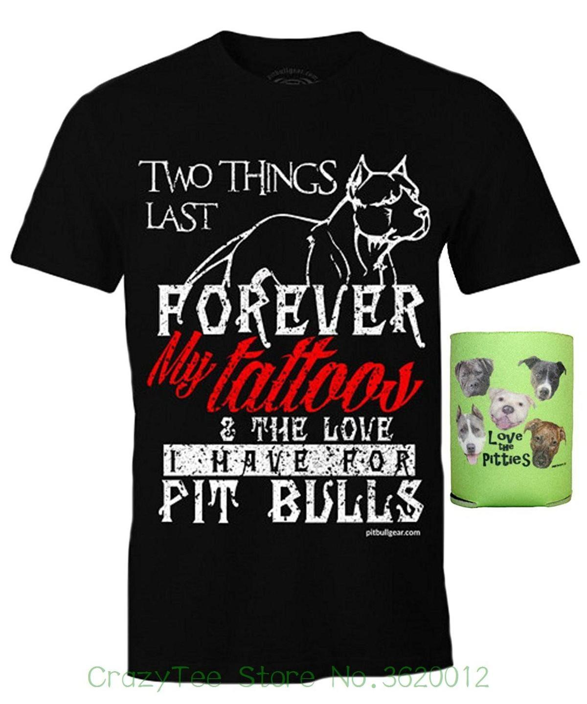 720b4f2aaa 2018 Newest Men's Funny Pit Bull Gift Two Things Last Forever Pitbull Shirt  Men & Can Holder Multi-pack