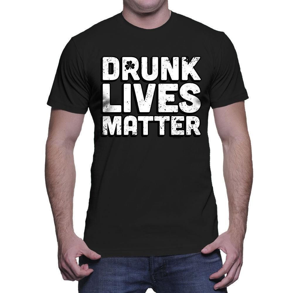 8066bfeb63 Drunk Lives Matter - St. Patrick's Day Shamrock Drinking Irish Mens T-Shirt