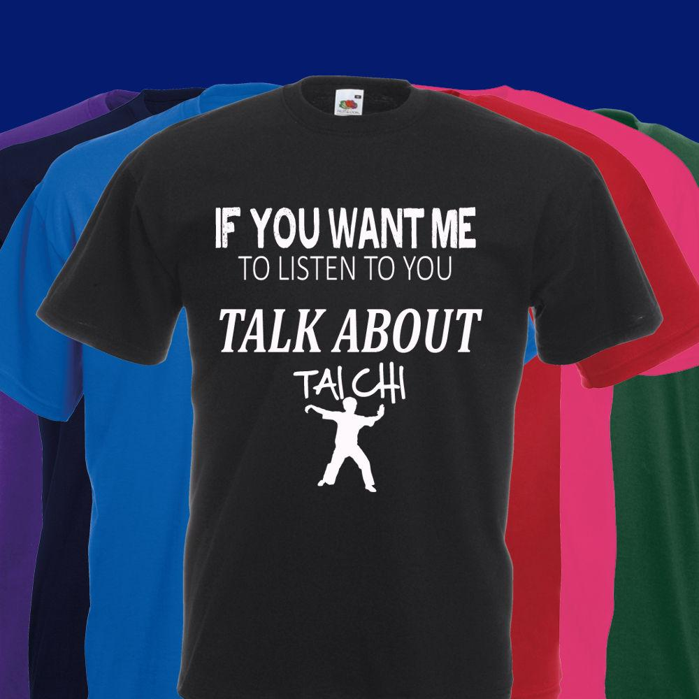 1ad66b2a Details Zu IF YOU WANT ME TO LISTEN TO YOU TALK ABOUT TAI CHI T SHIRT YIN  YANG MARTIAL ARTS Funny Unisex Casual Tee Gift Buy Shirt Ti Shirt From  Trendsspace ...