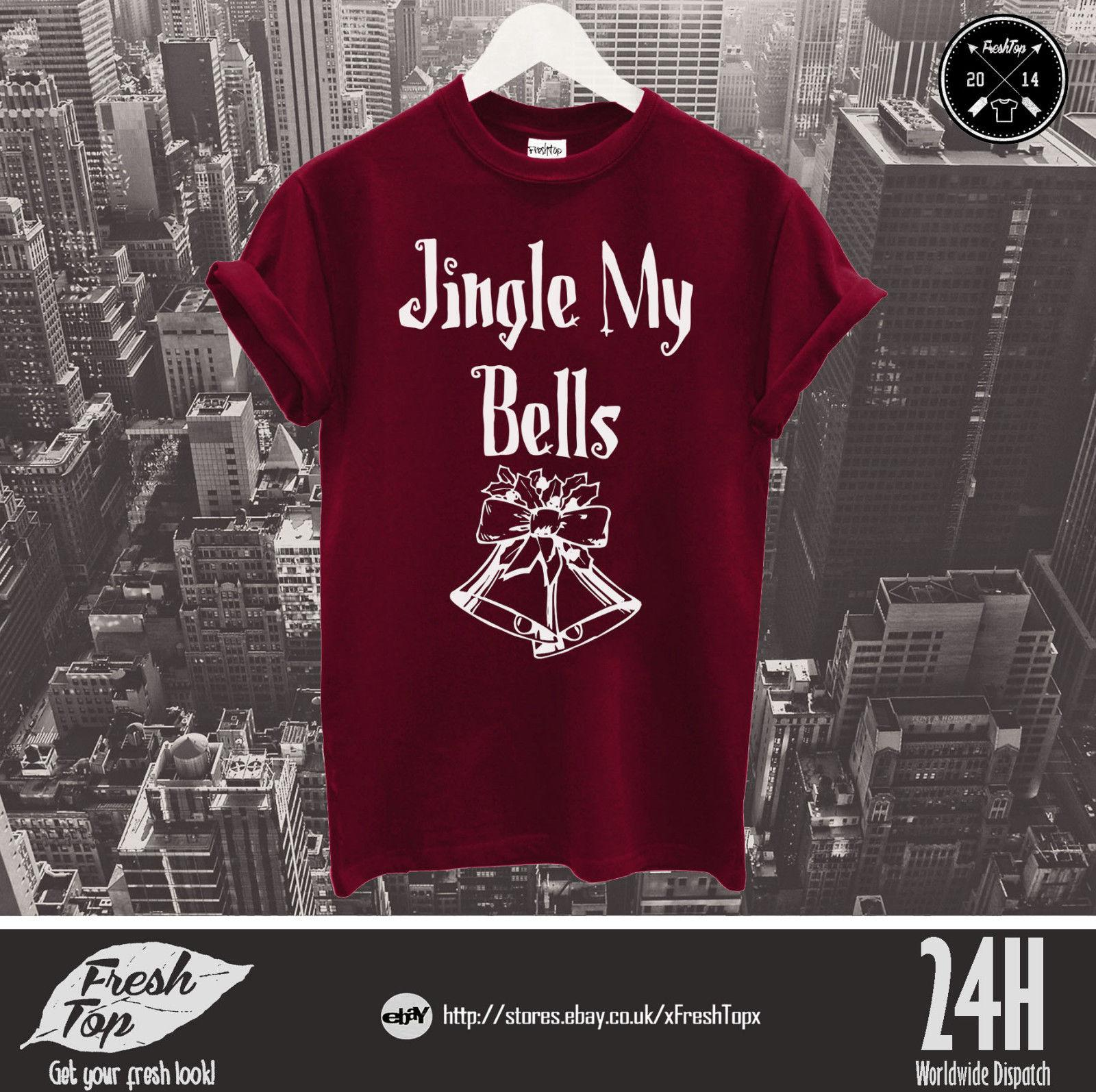 e34aed9245f Jingle My Bells T Shirt Funny Christmas Gift Present Couple Boyfriend  Husband Cool Casual Pride T Shirt Men Interesting T Shirt Purchase T Shirts  From ...