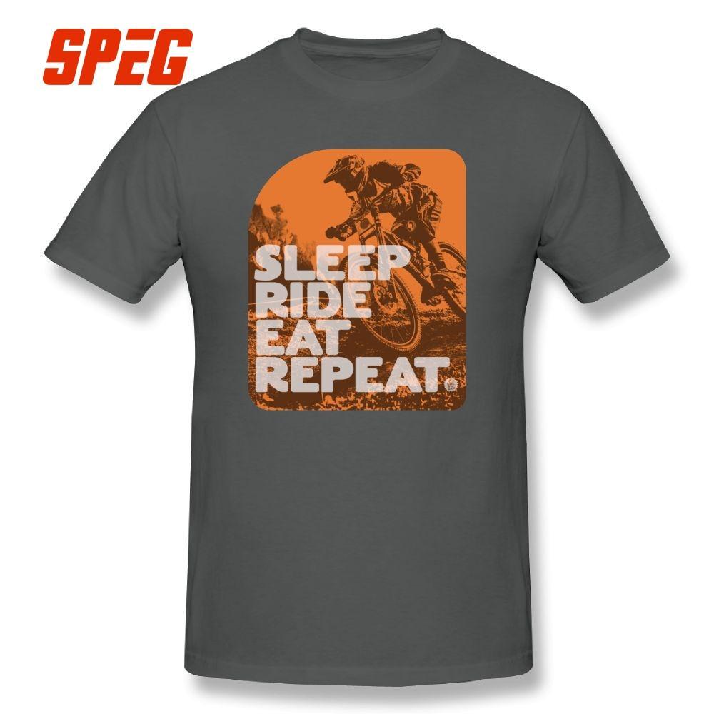 14e82197 Sleep Ride Eat Repeat Downhill Mountain Bike Mtb T Shirt Short Sleeves Big  Size 100% Cotton Black O Neck T Shirts Funny Man Tee Ts Shirts A Team Shirts  From ...