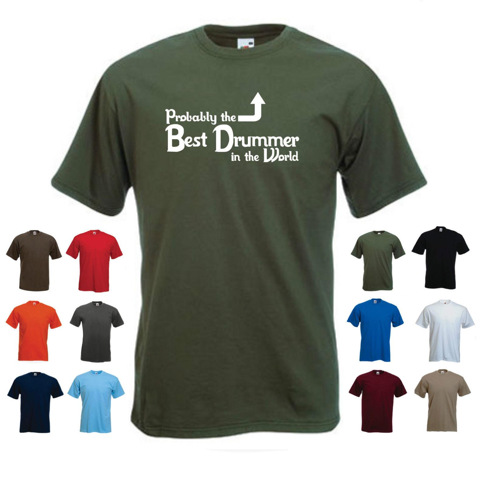 'Probably the Best Drummer in the World' Funny Drummer Band T-shirt