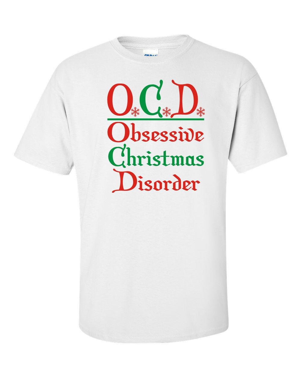 OCD Obsessive Christmas Disorder Merry Xmas Holiday Men\'S Tee Shirt ...