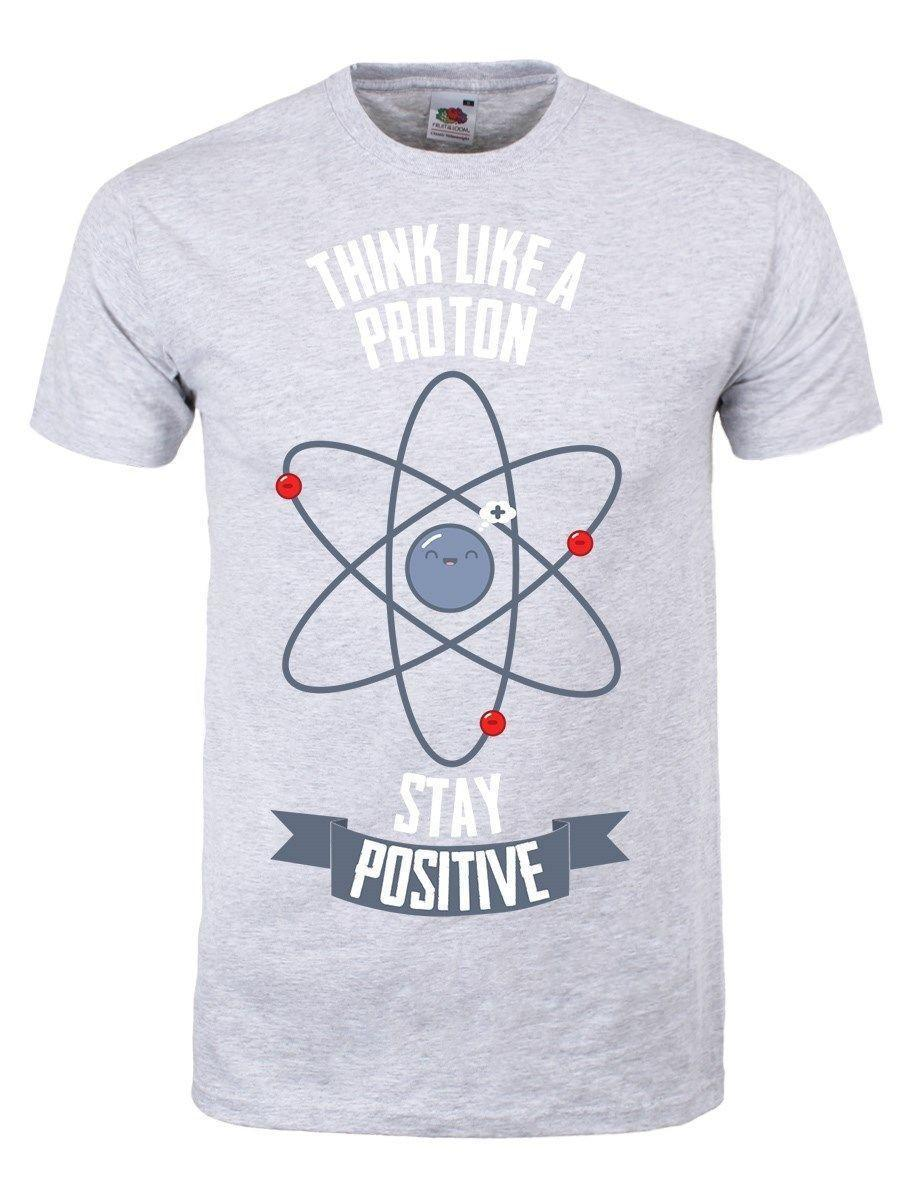 61cca55e595f Think Like A Proton, Stay Positive Men'S Grey T Shirt Fashion Shirt Tee  Shirt Designs From Amesion08ljl, $12.08| DHgate.Com