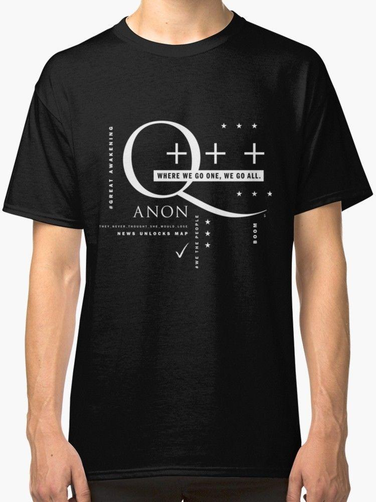 8e34e5bb Q Anon – Where We Go One + + + Men'S Black T Shirt S 2XL 100% Cotton Cool  Tops Men'S Short Sleeve Funny Top Tee Cool T Shirt Buy Shirts Online From  ...