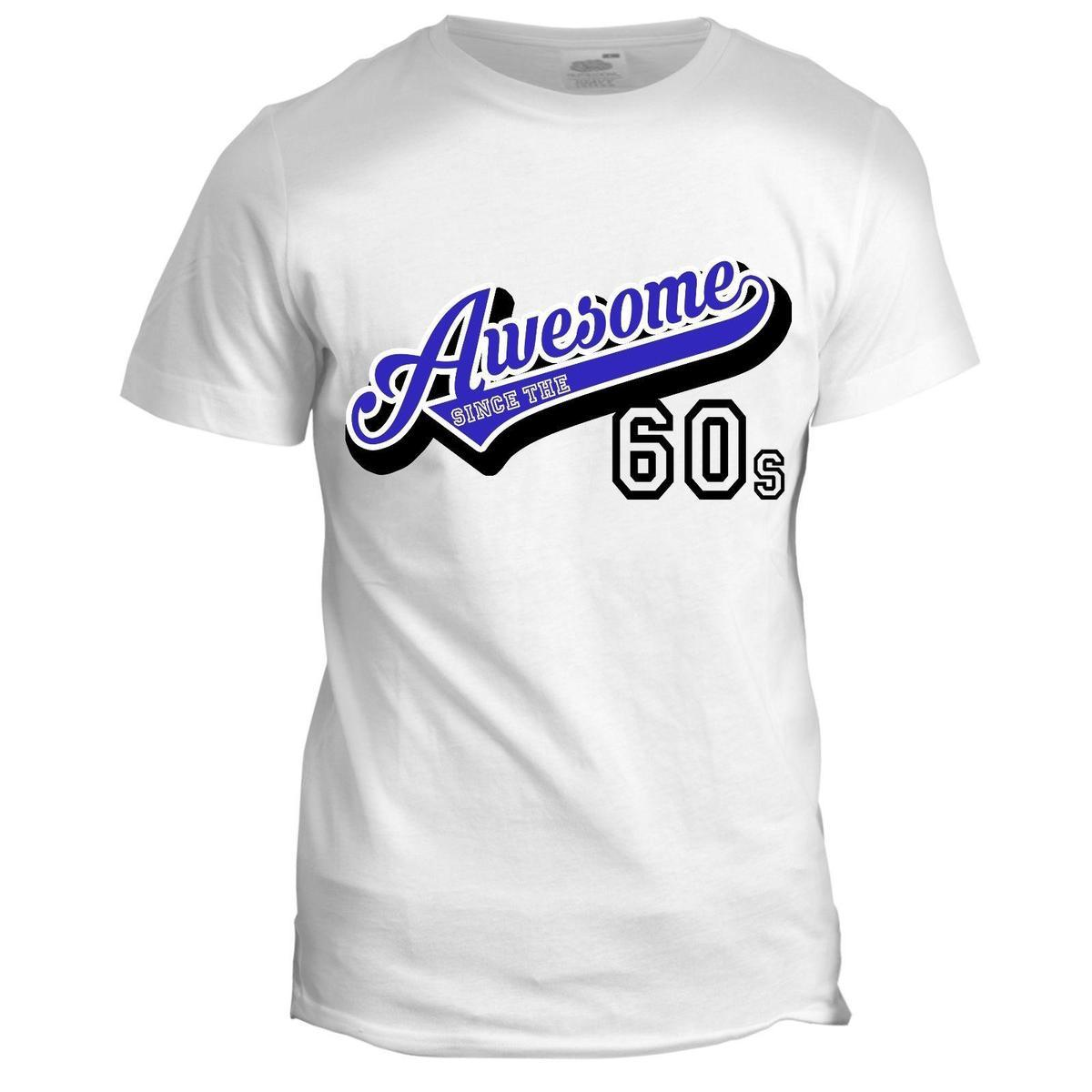 Awesome Since 60s Dad Father Grandad Birthday New Year Gift Present T Shirt Fashion Shirt Tee Shirt Designs From Pxue3301, $12.14| DHgate.Com