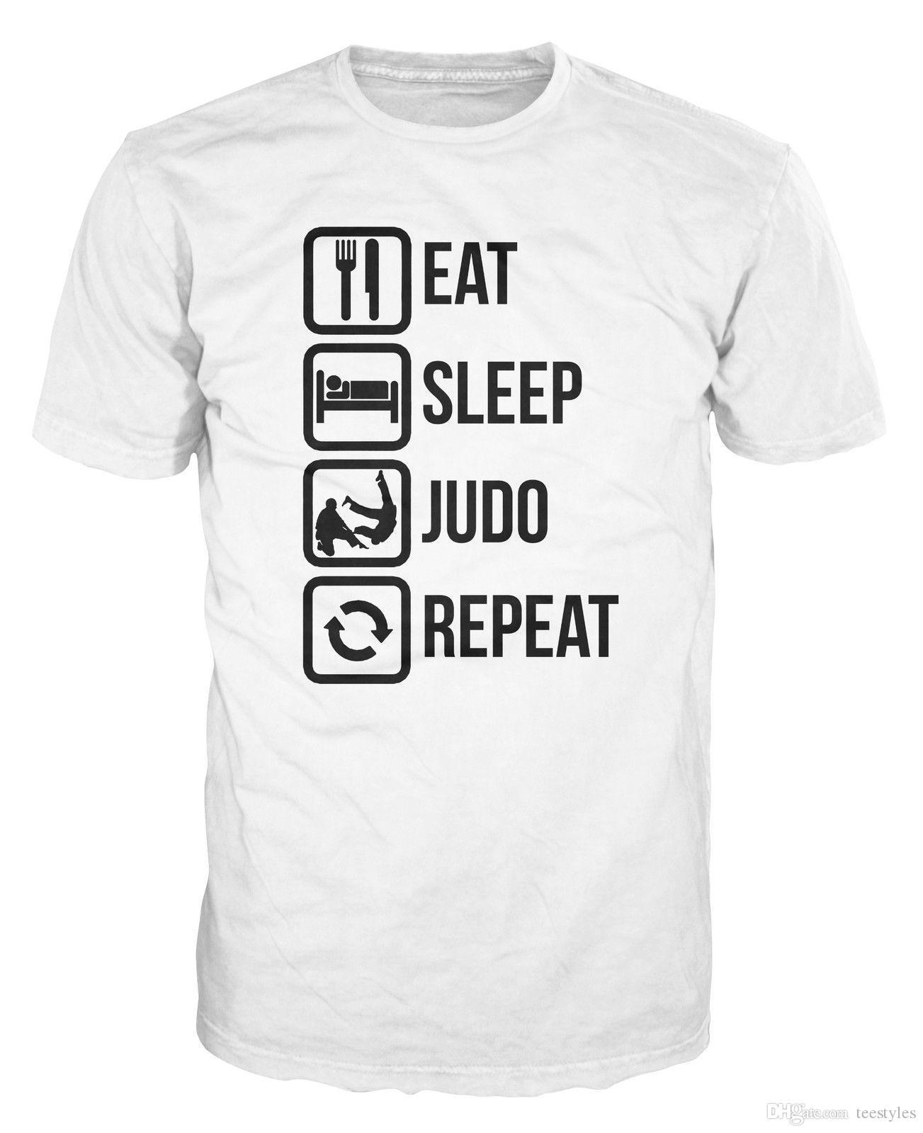 a8594ba1e Eat Sleep Judo Repeat Funny Martial Art Mma T Shirt T Shirt Men Man'S Print  Short Sleeve Cotton Custom 3XL Team T Shirts T Shirts Designer Funny Tee  Shirt ...