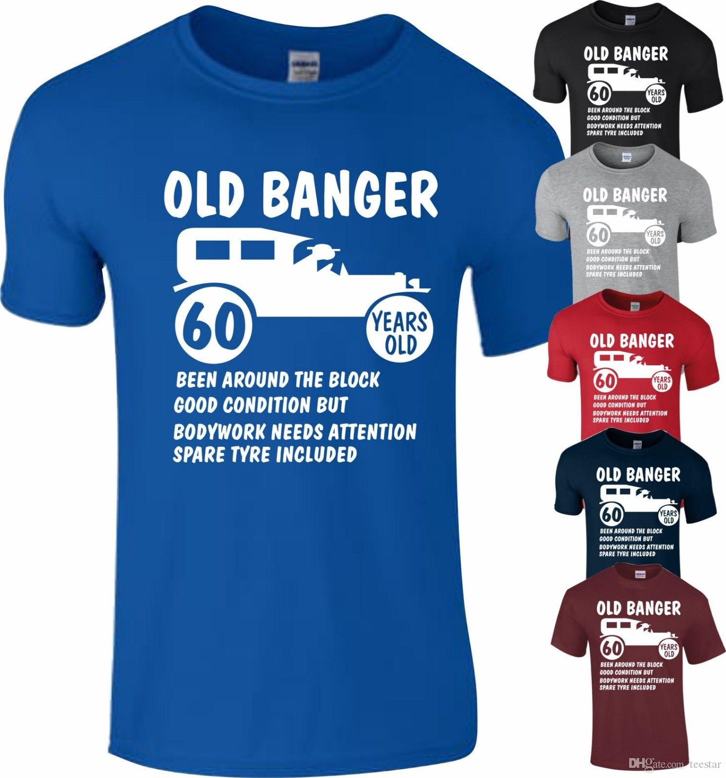 90265ef7e 60th Birthday 1958 Age 60 Years Banger present Gift T-Shirt Funny Top T  Shirt Men's Geek Short Sleeve Crewneck Cotton 3XL Team Shirts