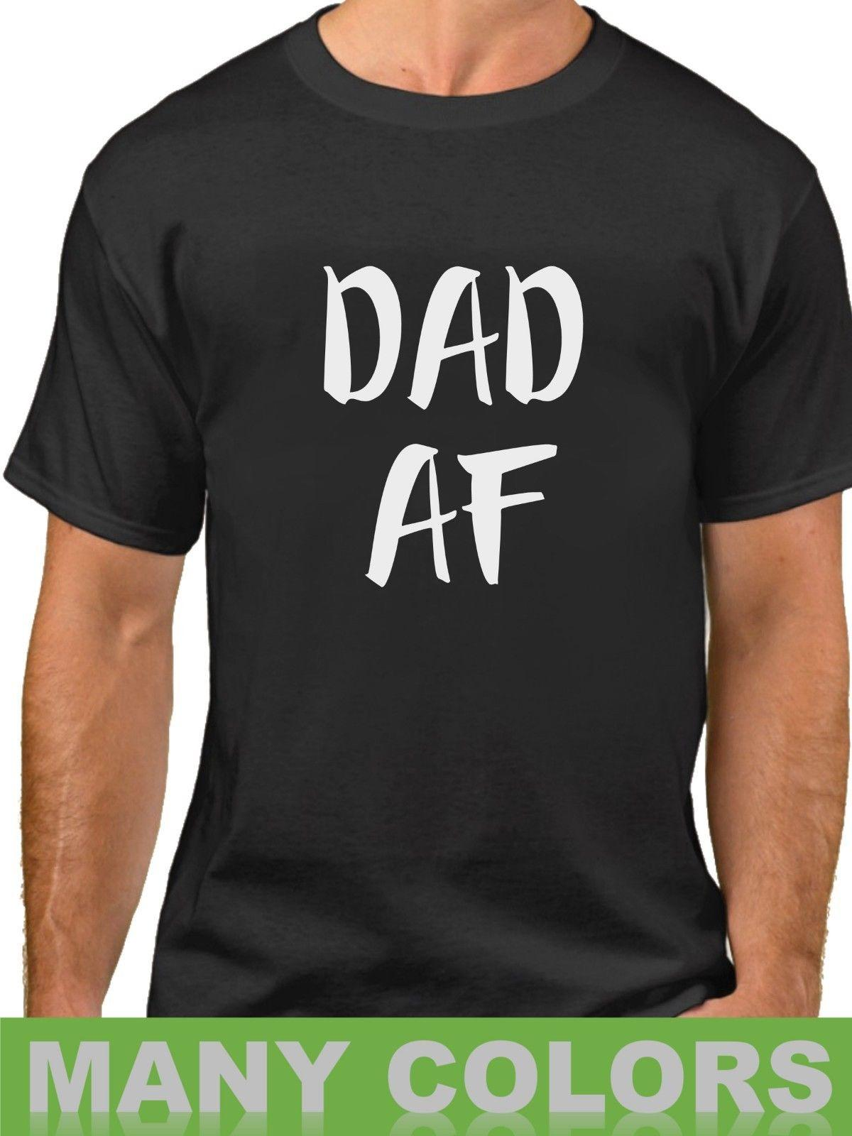 8cb1c014 Details Zu Dad AF Shirt New Dad To Be T Shirt Daddy Birthday Tee Papa Bear  Christmas GiftFunny Unisex Tee On T Shirt Tourist Shirts From Tshirt_press,  ...