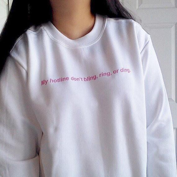 388c077cfe07 2019 Aesthetic Unisex Tumblr Crewneck My Hotline Don t Bling Ring Or Ding  Sweatshirt Graphic Hipster Pink Letter Pullover Jumper Tops From Qingxin13