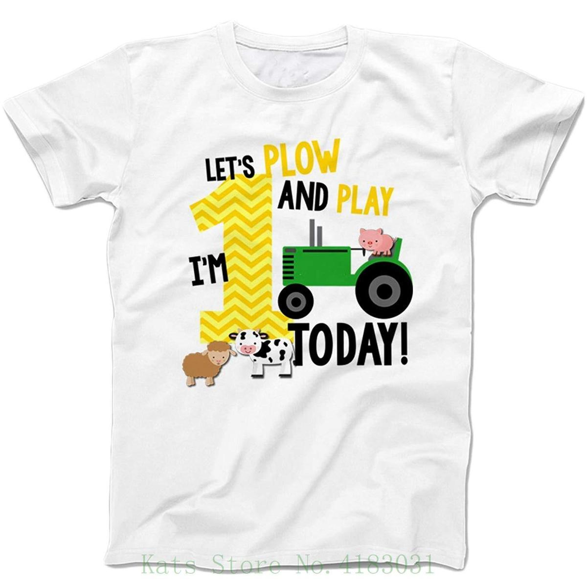 First Birthday Shirt Lets Plow And Play Farm Theme BoyS White Male Battery Funny Cotton Tops Team Shirts Trendy T For Men From