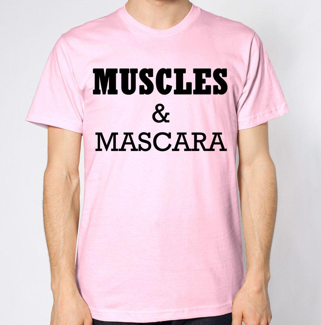8857ce16 Muscles And Mascara T Shirt Hipster Tumblr Geek Funny Joke Novelty Gym  BodybuildFunny Unisex Casual Tee Gift Tshirt Designs T Shirt Design  Template From ...