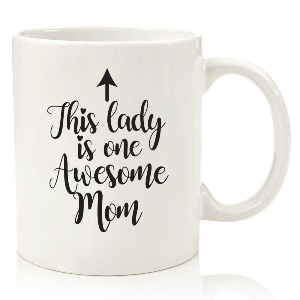 c6aaf38b790 One Awesome Mom Funny Coffee Mug Best Gifts Women Unique Mothers Day Gift