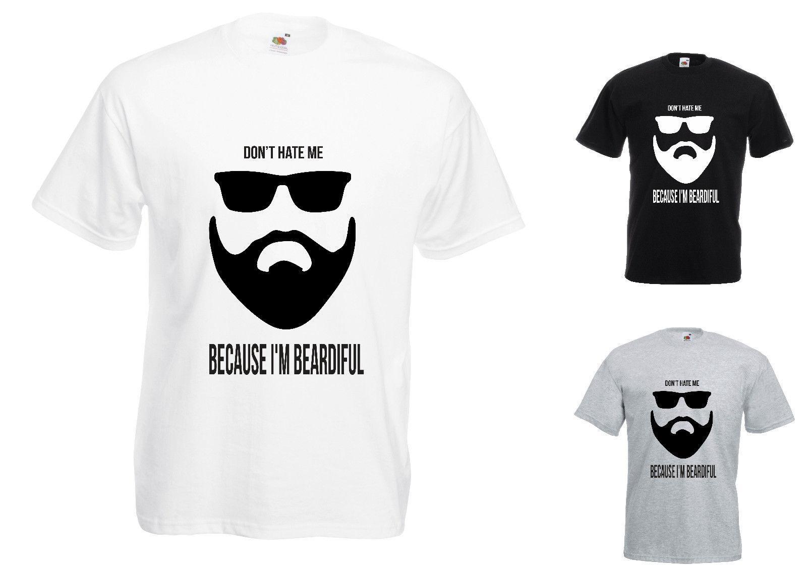 9eaa43f61 Don't Hate Me Cos I'm Beardiful Funny Printed T-Shirt Giftmens pride dark t- shirt