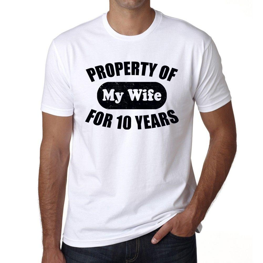 Property Of My Wife For 10 Years Wedding Anniversary Tshirt Mens T
