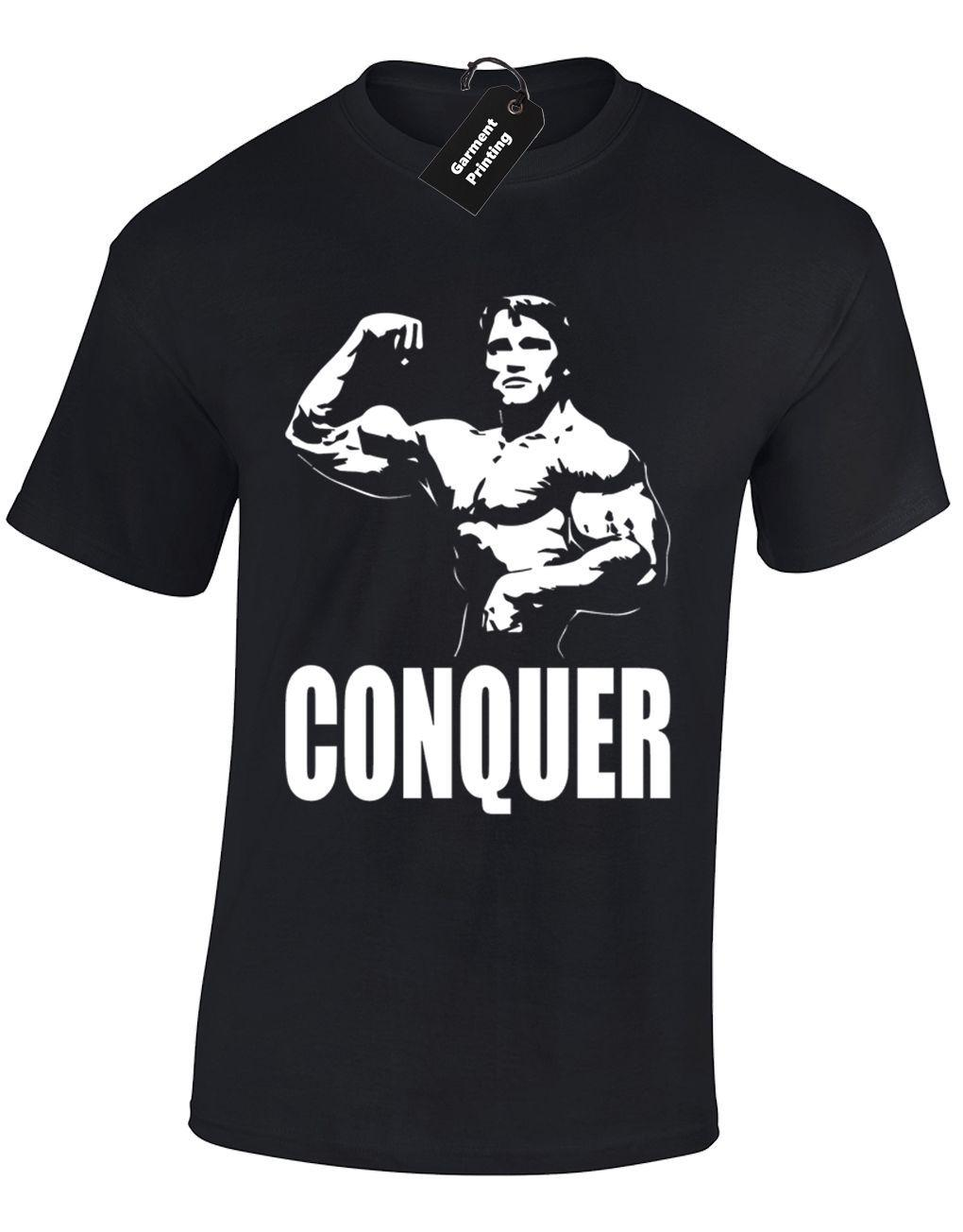 b1894f4e CONQUER ARNIE MENS T SHIRT TEE GYM WEAR ARNOLD TRAINING BODYBUILDING TOP  FITNESS New T Shirts Funny Tops Tee New Unisex Funny Tops Political T Shirts  Cotton ...