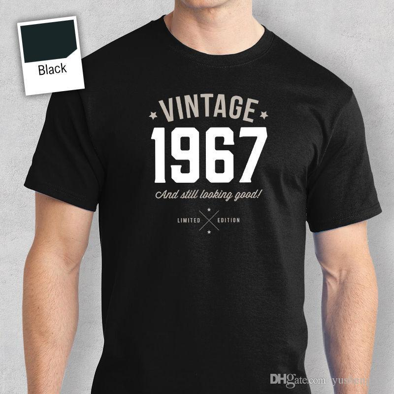 50th Birthday Gift Present Idea For Boys Dad Him Men T Shirt 50 Tee 1967 3D Hot Cheap Short Sleeve Male Shirts Cool Designs Awesome