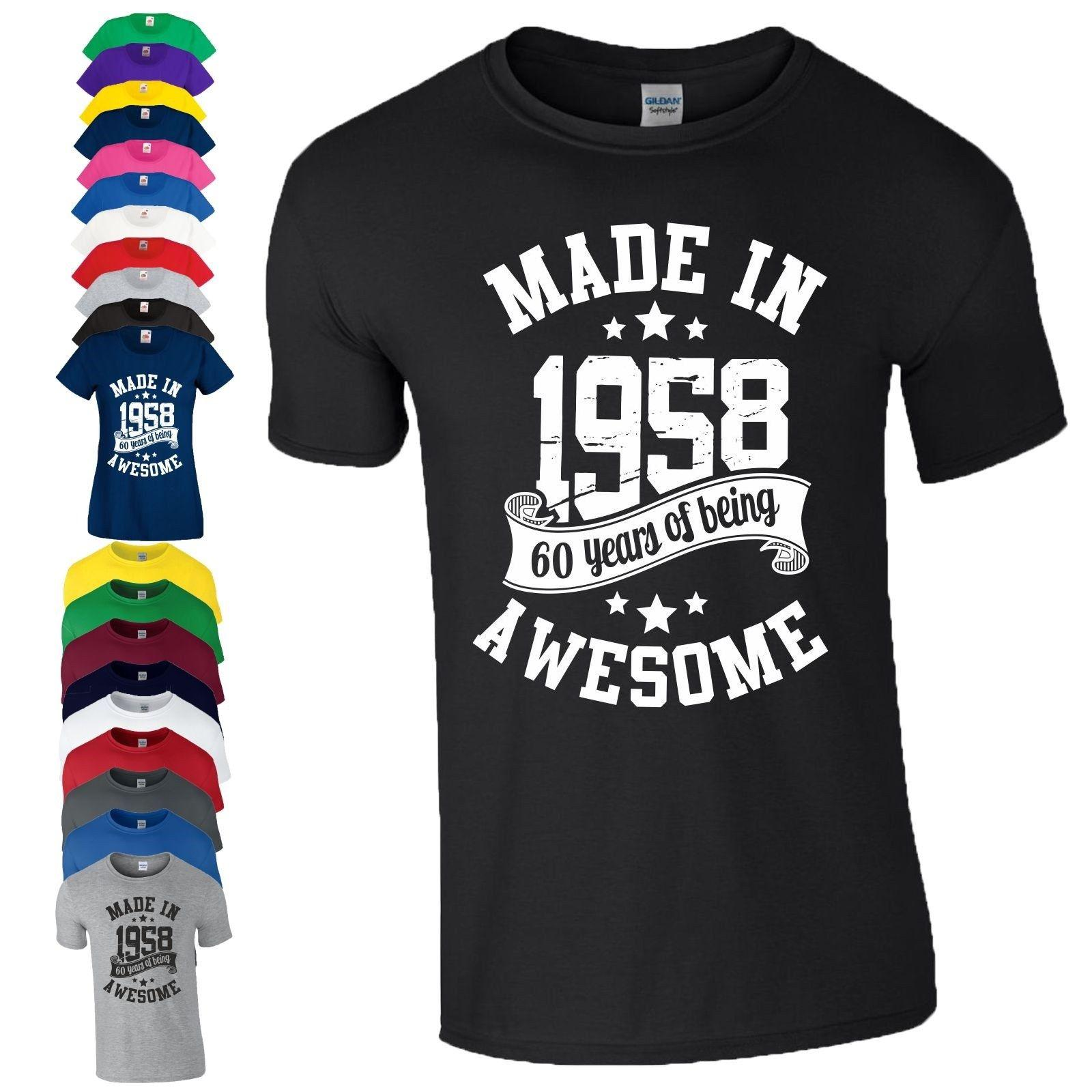 60th Birthday Gift T Shirt Made In 1958 Being Awesome Age 60 Years Mens Ladies Find A Shirts From Bstdhgate05 1101