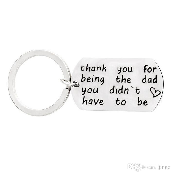 DHL Thank You for Being The Dad You Didn Have To Be Stainless Steel Letter Keychain Keyrings Father's Day Gifts Thanksgiving Gifts