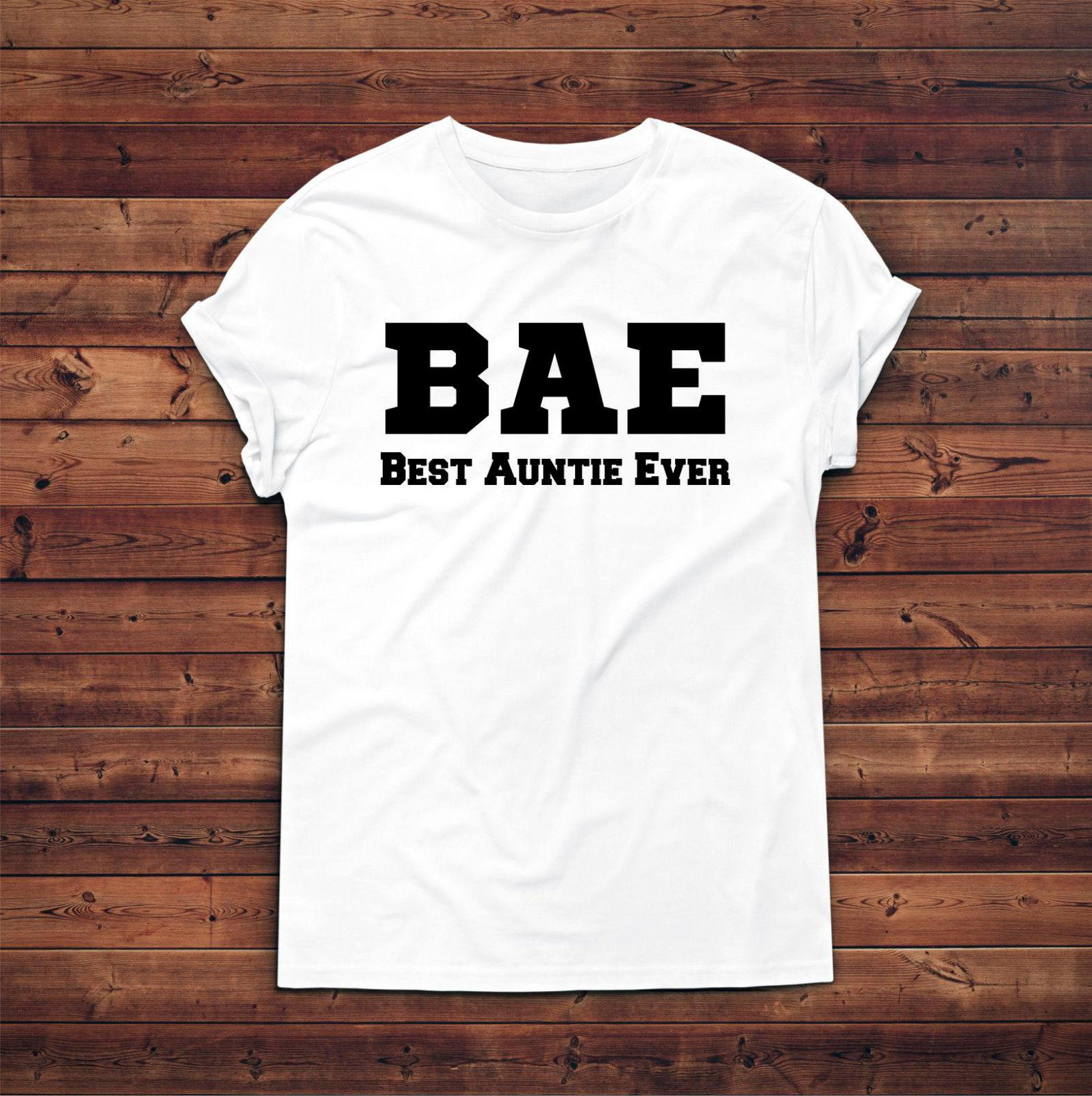 947cd4cc3 BAE Best Auntie Ever T Shirt,Slogan T Shirt,Gift For Aunt,Auntie  Gift,Fashion Casual Funny Unisex Tee Gift Funny Printed Shirts Cool Tee  Shirts Designs From ...