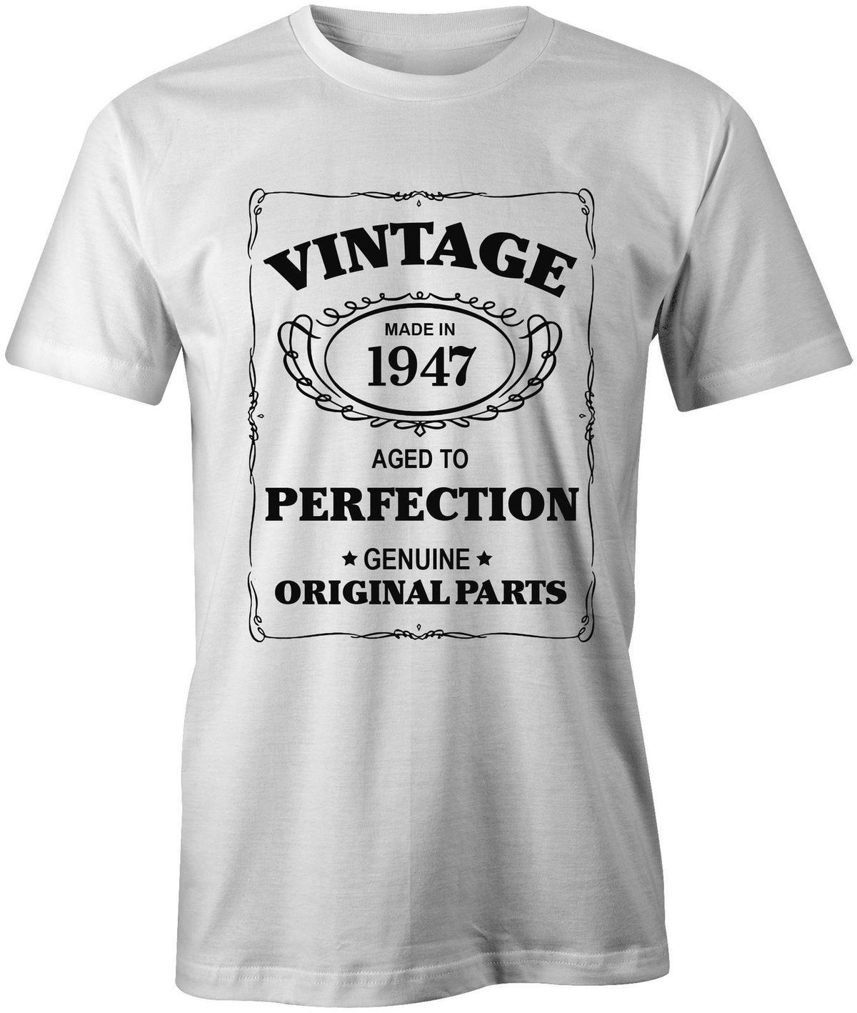 Aged To Perfection Mens 1947 T Shirt Born 71st 70 Year Birthday Age Present Gift Awesome Design Free Shirts From Linnan00005 1467