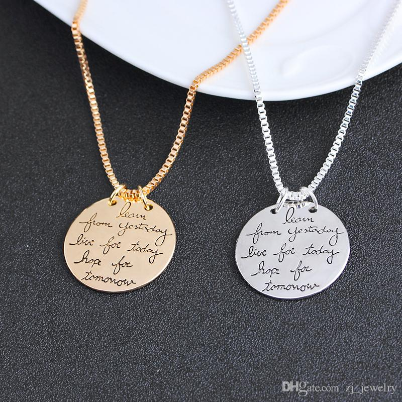 2018 New Fashion Jewelry Learn From Yesterday Live For Today Hope For Tomorrow Letter Pendant Necklace Gift For Women ZJ-0903217