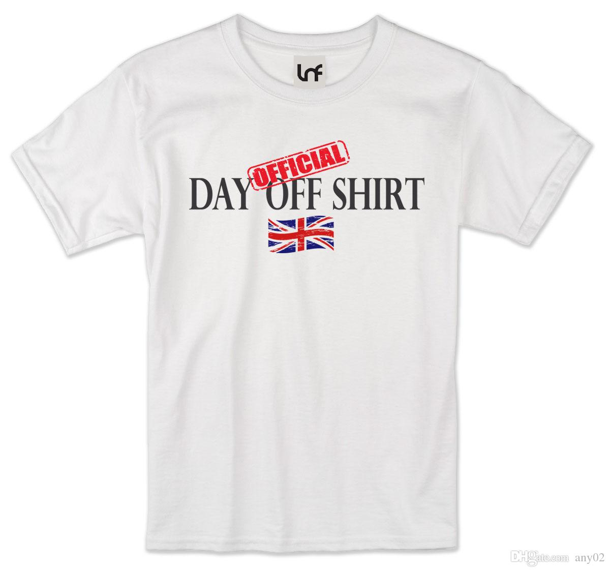 Official Day Off Uk Printed T Shirt Sb1181 Online Buy T Shirt Best T