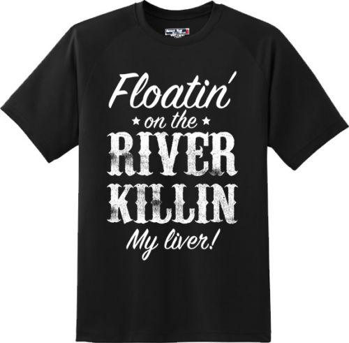 0ef92e6d Funny Floating On River Killing Liver Camping Vacation T Shirt New Graphic Tee  T Shirt Cool Design T Shirts Online From Flairmerchan, $11.01| DHgate.Com