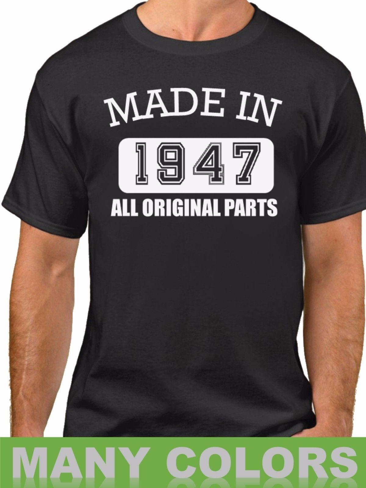 Details Zu Made In 1947 All Original Parts T Shirt 70 Years Of Being 70th Birthday Funny Unisex Tee Cartoon Shirts Urban From Tshirt Press