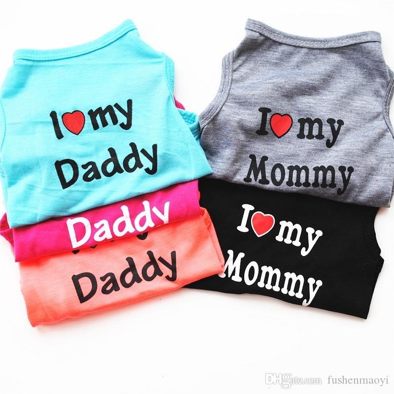 Moda Pet Puppy Summer Shirt Pet Dog Cat Pet Clothes Mommy Daddy Vest T Shirt i