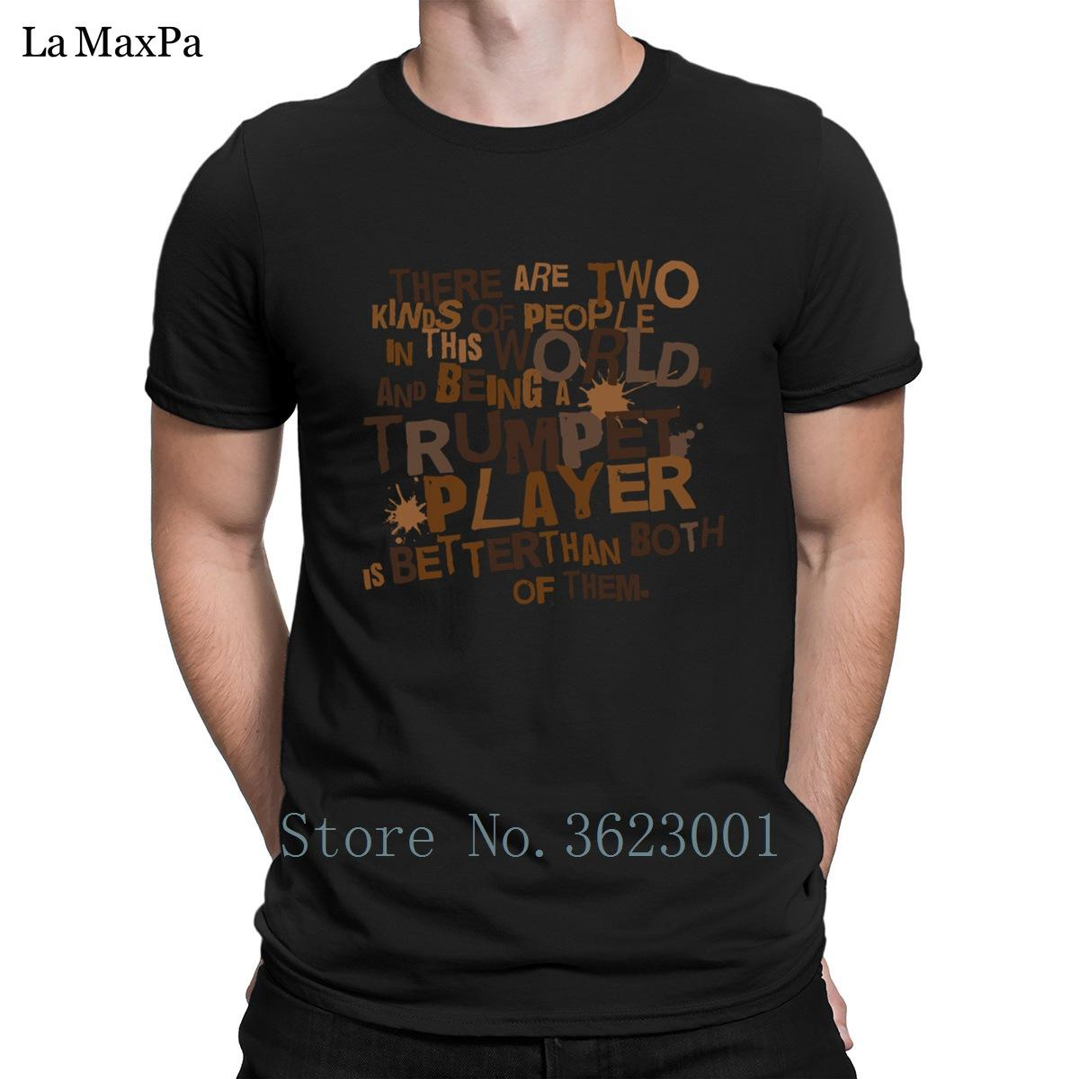 2518d1886a Customize Formal T Shirt Summer 2 Kinds Of People Trumpet Men T Shirt  Popular Quirky Mens Tshirt Cotton Tee Shirt Top Quality Tee Shirt Designers  Funny ...