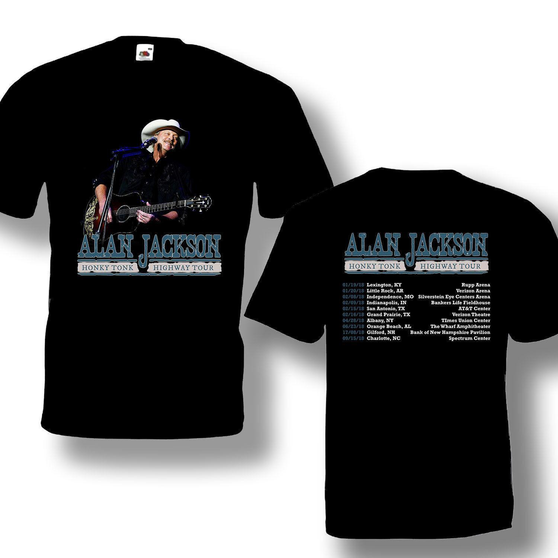 dc616946c2 Alan Jackson Tour 2018 T-shirt Size-S To 5XL Summer Hot Sale New Tee ...
