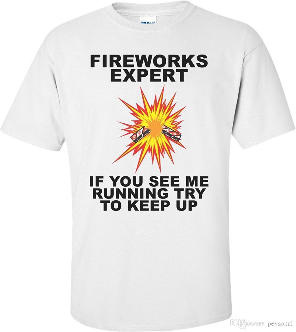 283bfd446 Fireworks Expert If You See Me Runner Try To Keep Up Fourth Of July T Shirt  Print Summer Tops Tees Buy Shirts T Shirt Designers From Peng32, $14.67|  DHgate.
