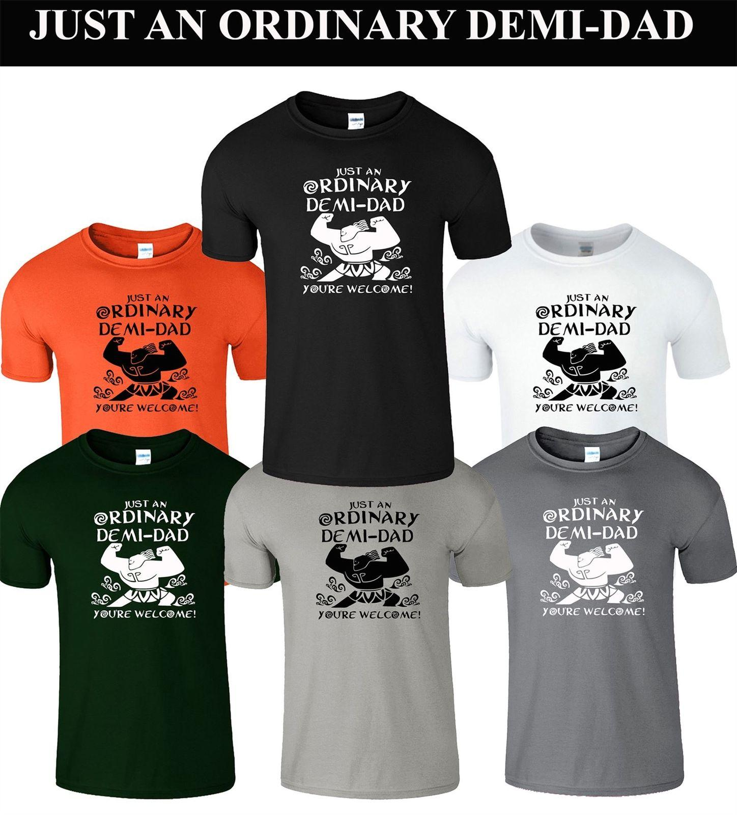 6a5258bb Fathers Day T-Shirt Just An Ordinary Demi-Dad You're Welcome Mens Orange  TShirt Cool Casual pride t shirt men Unisex