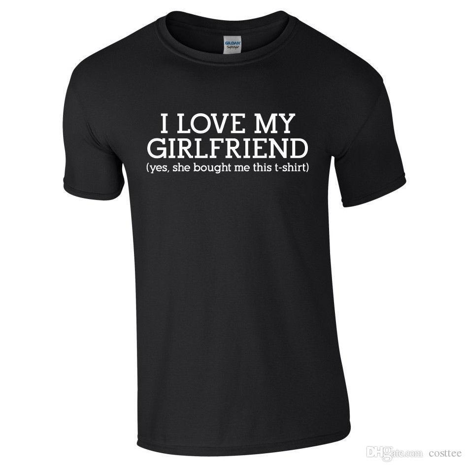 372c50ef I LOVE MY GIRLFRIEND Mens Tshirt Tee Top Funny Valentines Joke Boyfriend  Gift Good T Shirt Sites One Tee A Day From Lefan05, $14.67| DHgate.Com
