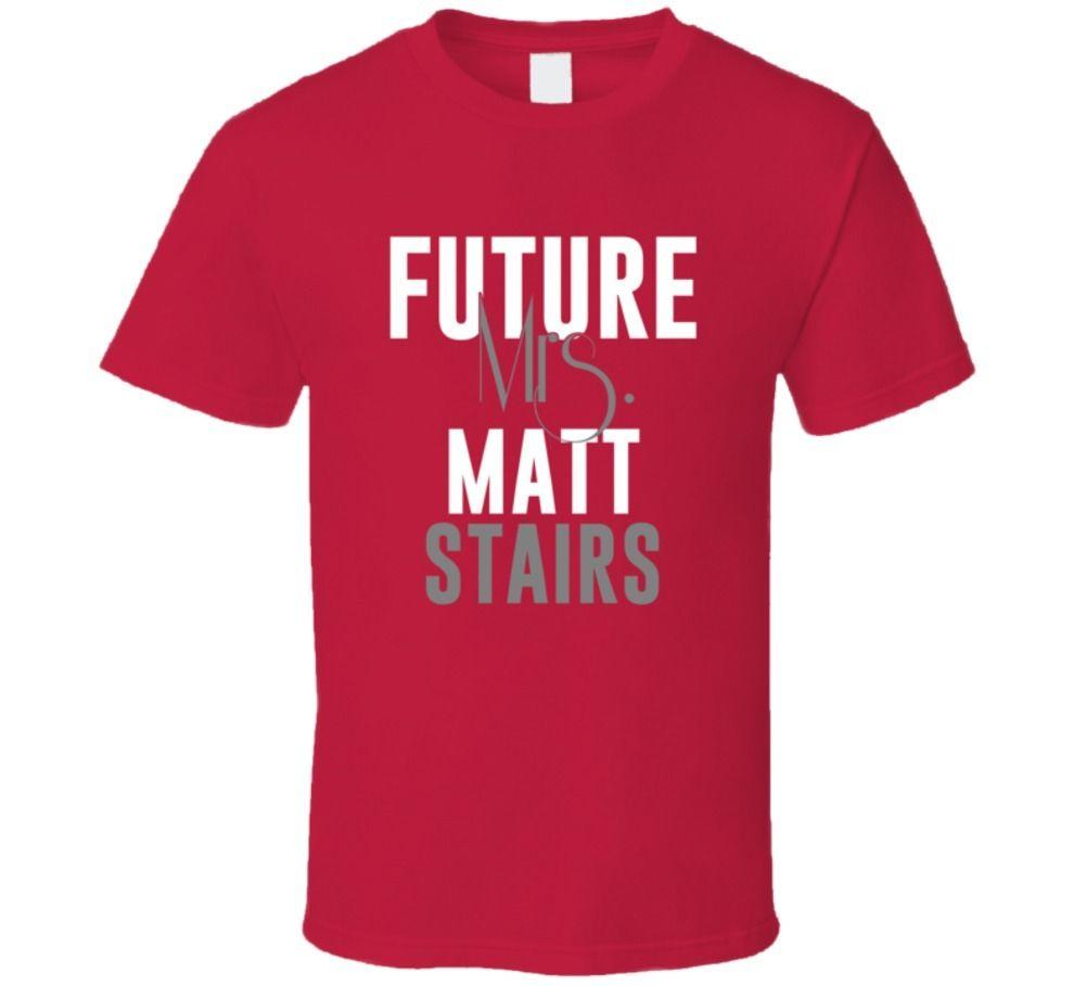 Future Mrs Matt Stairs 1995 Boston Baseball T Shirt