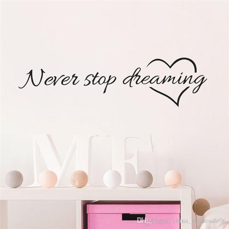 Inspiration Quote Words Never Stop Dreaming Love Heart Home Bedroom Decor  Wall Sticker Friend Student Gifts School Office Mural Room Wall Stickers  Roommates ...