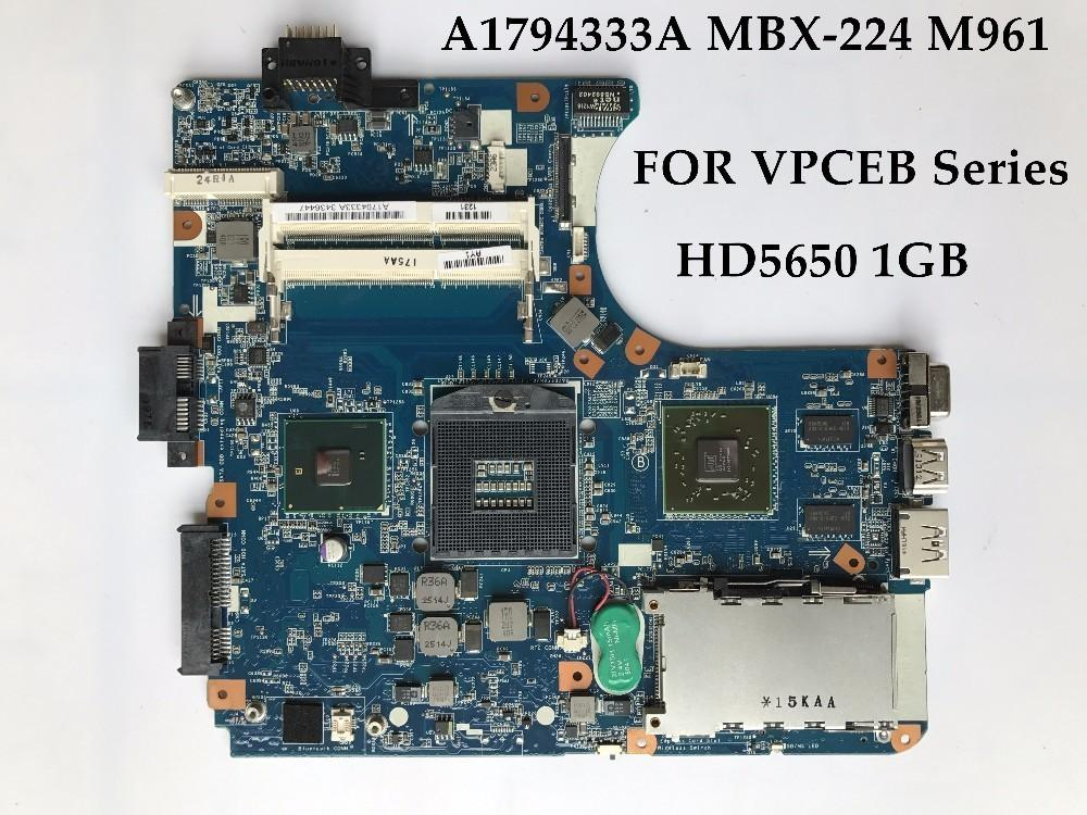 High quality A1794333A FOR Sony VPCEB Laptop Motherboard MBX-224 M961 HM55 DDR3 HD5650 1GB 100% Fully Tested