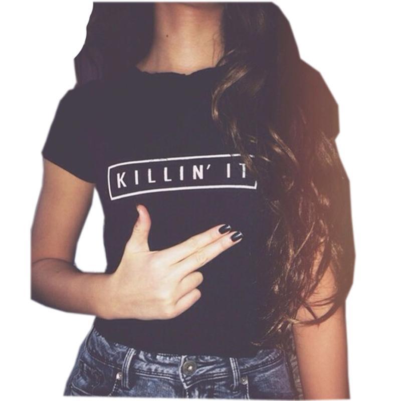 8f0f404c52d Killin It Fashion Cotton Women T Shirt T Shirt Tops Harajuku Tee White Black  Short Sleeve Tshirts Casual Night Club Clothing Dirty T Shirts Graphic Tee  ...